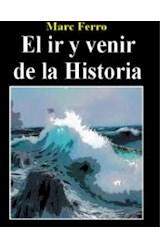 Papel EL IR Y VENIR DE LA HISTORIA