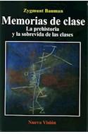Papel MEMORIAS DE CLASE LA PREHISTORIA Y LA SOBREVIDA DE LAS  CLASES