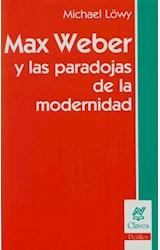 Papel MAX WEBER Y LAS PARADOJAS DE LA MODERNIDAD