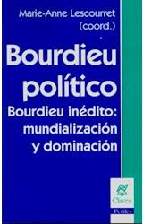 Papel BOURDIEU POLITICO BOURDIEU INEDITO MUNDIALIZACION Y DOMINACI