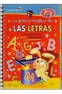 Papel GALERA MAGICA DE LAS LETRAS (MAGIA DE APRENDER)