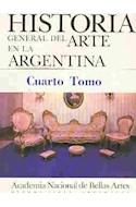 Papel HISTORIA GENERAL DEL ARTE EN LA ARGENTINA IV (CARTONE)