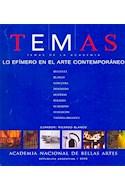 Papel TEMAS DE LA ACADEMIA LO EFIMERO EN EL ARTE CONTEMPORANE  O (NUM.7)