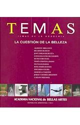 Papel TEMAS DE LA ACADEMIA 2011 LA CUESTION DE LA BELLEZA