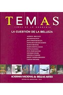 Papel TEMAS DE LA ACADEMIA LA CUESTION DE LA BELLEZA (ACADEMIA NACIONAL DE BELLAS ARTES)