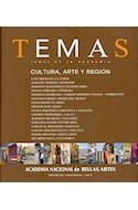 Papel TEMAS DE LA ACADEMIA CULTURA ARTE Y REGION (ACADEMIA NACIONAL DE BELLAS ARTES)