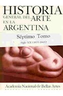Papel HISTORIA GENERAL DEL ARTE EN LA ARGENTINA VII (CARTONE)