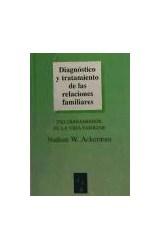 Papel DIAGNOSTICO Y TRATAMIENTO DE LAS RELACIONES FAMILIARES