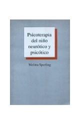 Papel PSICOTERAPIA DEL NIÑO NEUROTICO Y PSICOTICO