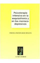 Papel PSICOTERAPIA INTENSIVA EN LA ESQUIZOF.Y EN LOS MANIACO-DEPRE