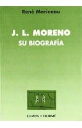 Papel J.L. MORENO-SU BIOGRAFIA