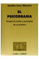 Papel PSICODRAMA TERAPIA DE ACCION Y PRINCIPIOS DE SU PRACTICA