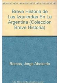 Papel Breve Historia De Las Izquierdas En La Argentina (T2)