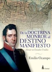 Libro De La Doctrina Monroe Al Destino Manifiesto
