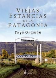 Papel Viejas Estancias De La Patagonia