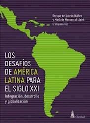 Libro Los Desafios De America Latina Para El Siglo Xxi