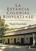 Libro La Estancia Colonial Rioplatense