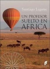 Libro Un Profesor Suelto En Africa