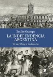 Libro La Independencia Argentina