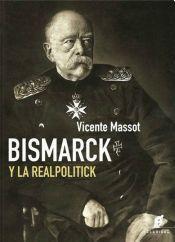 Papel Bismarck Y La Realpolitick