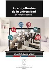 Libro La Virtualizacion De La Universidad En America Latina