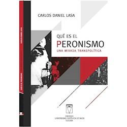 Libro Que Es El Peronismo . Una Mirada Transpolitica