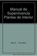 Papel MANUAL DE SUPERVIVENCIA DE LAS PLANTAS DE INTERIOR