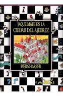 Papel JAQUE MATE EN LA CIUDAD DEL AJEDREZ (CARTONE)