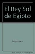 Papel REY SOL DE EGIPTO AMENHOTEP III CRONICA DEL FARAON MAS