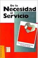 Papel DE LA NECESIDAD AL SERVICIO (COLECCION FUNDACION COMPROMISO)