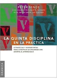 Papel Quinta Disciplina En La Practica, La (Nueva Edicion)