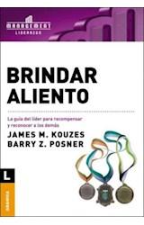 Papel BRINDAR ALIENTO (LA GUIA DEL LIDER PARA RECOMPENSAR Y RECONO