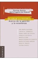 Papel MEJORAR LA ESCUELA (ACERCA DE LA GESTION Y LA ENSEÑANZA)