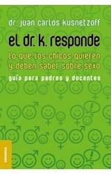 Papel DR K RESPONDE, EL (LO QUE LOS CHICOS QUIEREN Y DEBEN SABER S