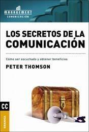 Papel Secretos De La Comunicacion, Los. Como Ser Escuchado Y Obter
