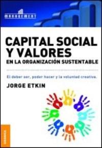 Papel Capital Social Y Valores En La Organización Sustentable