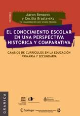 Libro El Conocimiento Escolar En Una Perspectiva Historica Y Comparada