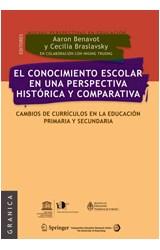 Papel CONOCIMIENTO ESCOLAR EN UNA PERSPECTIVA HISTORICA Y COMPARAT