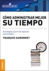 Libro Como Administrar Mejor Su Tiempo