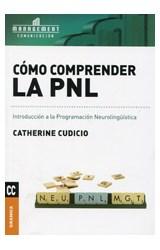 Papel COMO COMPRENDER LA PNL INTRODUCCION A LA PNL