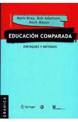 Papel EDUCACION COMPARADA. ENFOQUES Y METODOS