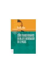 Papel COMO TRANSFORMARSE EN UN JEFE ENTRENADOR EN 12 PASOS