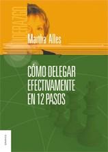 Libro Como Delegar Efectivamente En 12 Pasos