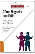 Papel COMO NEGOCIAR CON EXITO EL METODO DE AVANZADA PARA CONSTRUIR TRATOS JUSTOS PARA TODOS