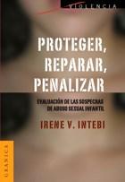 Libro Proteger  Reparar  Penalizar