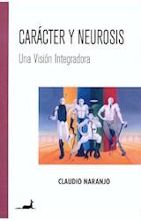 Papel CARACTER Y NEUROSIS (UNA VISION INTEGRADORA)