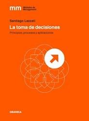 Libro La Toma De Decisiones