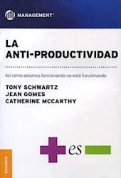 Libro La Anti - Productividad
