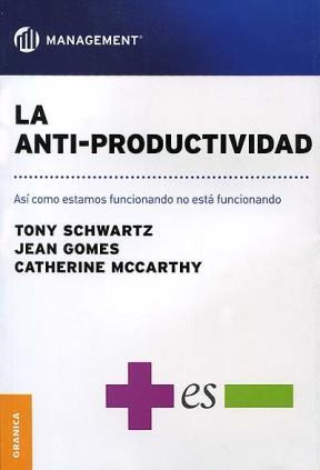 Papel Anti-Productividad, La
