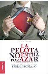 E-book Pelota no entra por azar, La